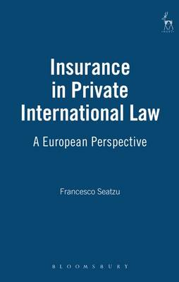 Insurance in Private International Law: A European Perspective (Hardback)