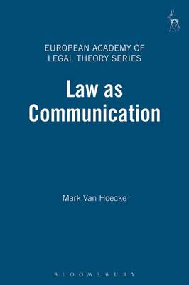 Law as Communication - European Academy of Legal Theory Series 4 (Hardback)