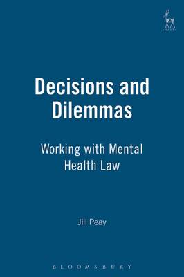 Decisions and Dilemmas: Working with Mental Health Law (Paperback)