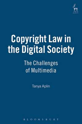 Copyright Law in the Digital Society: The Challenges of Multimedia (Hardback)