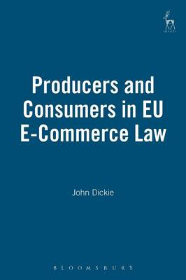 Producers and Consumers in EU e-Commerce Law (Paperback)