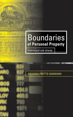 Boundaries of Personal Property: Shares and Sub-Shares (Hardback)