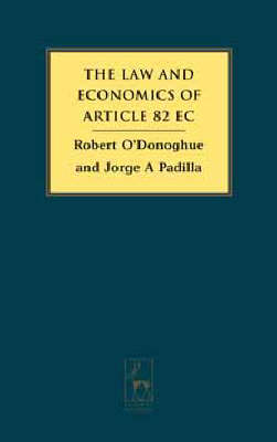 The Law and Economics of Article 82 EC (Hardback)