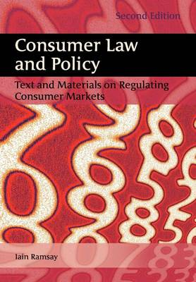 Consumer Law and Policy: Text and Materials on Regulating Consumer Markets (Paperback)