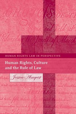 Human Rights, Culture and the Rule of Law - Human Rights Law in Perspective 6 (Hardback)