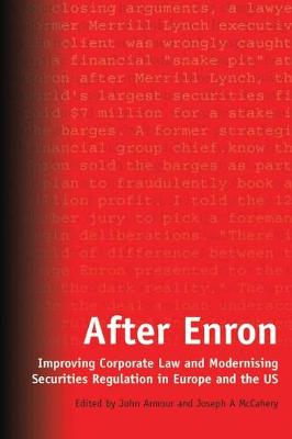 After Enron: Improving Corporate Law and Modernising Securities Regulation in Europe and the US (Paperback)