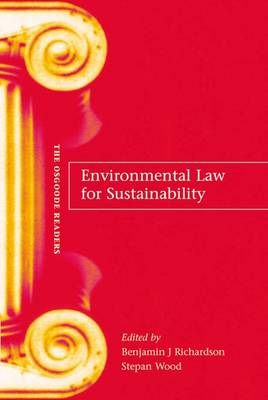 Environmental Law for Sustainability: A Reader - Osgoode Readers 1 (Paperback)