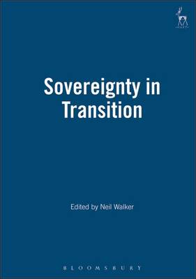 Sovereignty in Transition - Essays in European Law 11 (Paperback)