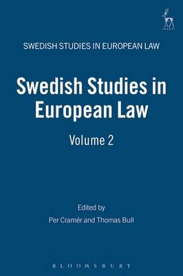 Swedish Studies in European Law 2007 - Swedish Studies in European Law 2 (Hardback)