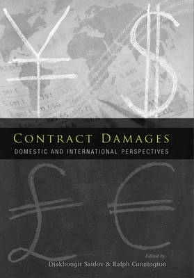 Contract Damages: Domestic and International Perspectives (Hardback)