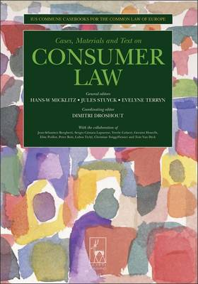 Consumer Law: Ius Commune Casebooks for a Common Law of Europe - Ius Commune Casebooks for the Common Law of Europe 5 (Paperback)