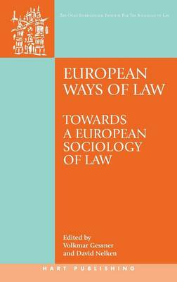 European Ways of Law: Towards a European Sociology of Law - Onati International Series in Law and Society (Hardback)