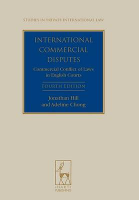 International Commercial Disputes: Commercial Conflict of Laws in English Courts - Studies in Private International Law 4 (Paperback)