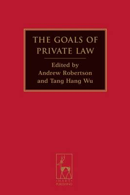 The Goals of Private Law (Hardback)