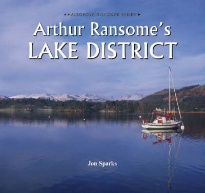 Arthur Ransome's Lake District (Hardback)