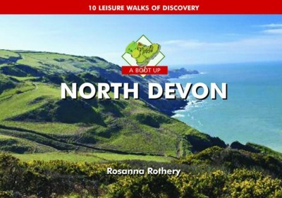 A Boot Up North Devon (Hardback)