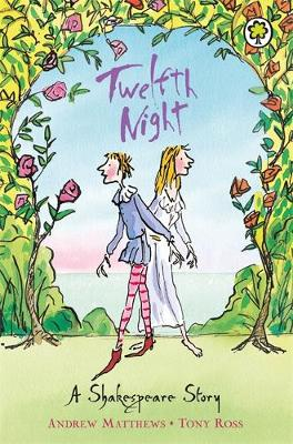 Twelfth Night: Shakespeare Stories for Children - Shakespeare Stories 16 (Paperback)