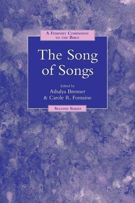 The Song of Songs - Feminist Companion to the Bible: Second Series No. 6 (Paperback)