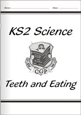 KS2 National Curriculum Science - Teeth and Eating (3A) (Paperback)
