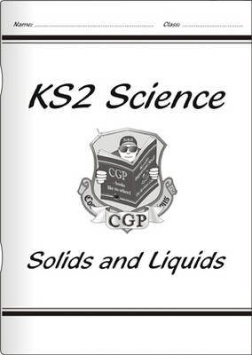 KS2 National Curriculum Science - Solids and Liquids (4D) - National Curriculum science (Paperback)