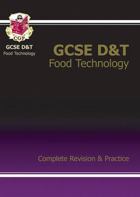 GCSE Design & Technology Food Technology Complete Revision & Practice (Paperback)