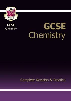 GCSE Chemistry Complete Revision & Practice (A*-G Course) (Paperback)