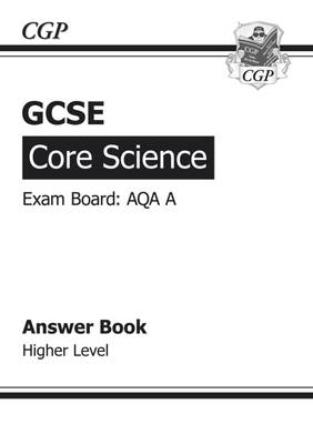 GCSE Core Science AQA Answers (for Workbook) - Higher (Paperback)