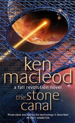 The Stone Canal - The Fall Revolution Series 2 (Paperback)