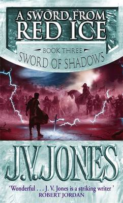 A Sword from Red Ice - The Sword of Shadows 3 (Paperback)