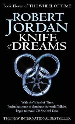 Knife of Dreams - The Wheel of Time Book 11 (Paperback)