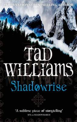 Shadowrise - Shadowmarch Quartet Book 3 (Paperback)