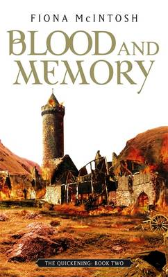Blood and Memory - Quickening Book Two (Paperback)