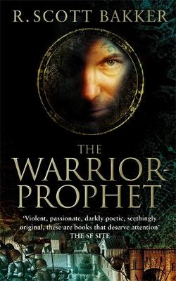 The Warrior-Prophet - The Prince of Nothing Book 2 (Paperback)