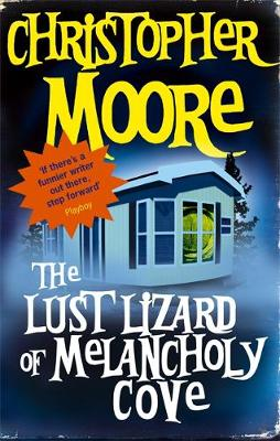 The Lust Lizard of Melancholy Cove - Pine Cove Series 2 (Paperback)