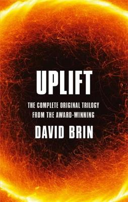 Uplift: The Complete Original Trilogy (Paperback)