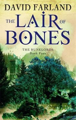 The Lair of Bones - The Runelords 4 (Paperback)