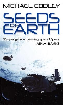 Seeds of Earth - Humanity's Fire 1 (Paperback)