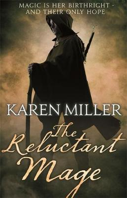 The Reluctant Mage - Kingmaker, Kingbreaker 5 (Paperback)