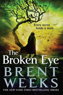 The Broken Eye - Lightbringer Book 3 (Hardback)