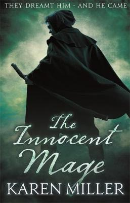 The Innocent Mage - Kingmaker, Kingbreaker Book 1 (Paperback)