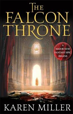 The Falcon Throne - The Tarnished Crown Book One (Hardback)