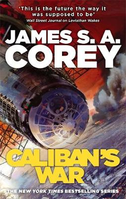 Caliban's War - The Expanse Book 2 (Paperback)