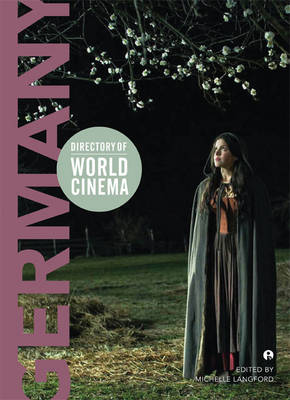 Directory of World Cinema: Germany: Volume 9 - Directory of World Cinema (Paperback)