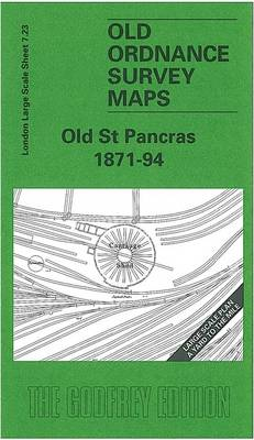 Old St.Pancras 1871: London Large Scale 07.23 - Old Ordnance Survey Maps of London - Yard to the Mile (Sheet map, folded)