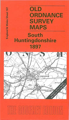 South Huntingdonshire 1897: One Inch Map 187 - Old Ordnance Survey Maps of England & Wales (Sheet map, folded)