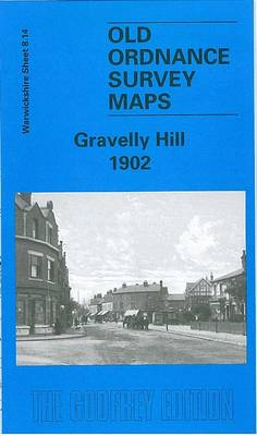 Gravelly Hill 1902: Warwickshire Sheet 8.14 - Old O.S. Maps of Warwickshire (Sheet map, folded)