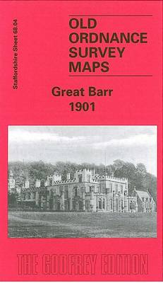 Great Barr 1901: Staffordshire Sheet 68.04 - Old O.S. Maps of Staffordshire (Sheet map, folded)
