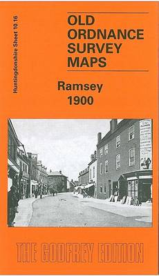 Ramsey 1900: Huntingdonshire Sheet 10.16 - Old O.S. Maps of Huntingdonshire (Sheet map, folded)