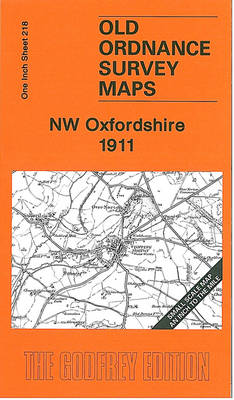 NW Oxfordshire 1911: One Inch Sheet 218 - Old Ordnance Survey Maps - Inch to the Mile (Sheet map, folded)