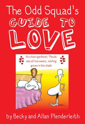 The Odd Squad's Guide to Love (Paperback)